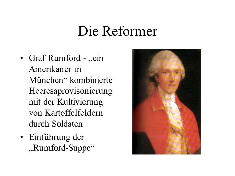 Die Reformer Graf Rumford - ein Amerikaner in München kombinierte Heeresaprovisonierung mit der Kultivierung von Kartoffelfeldern durch Soldaten Einfü