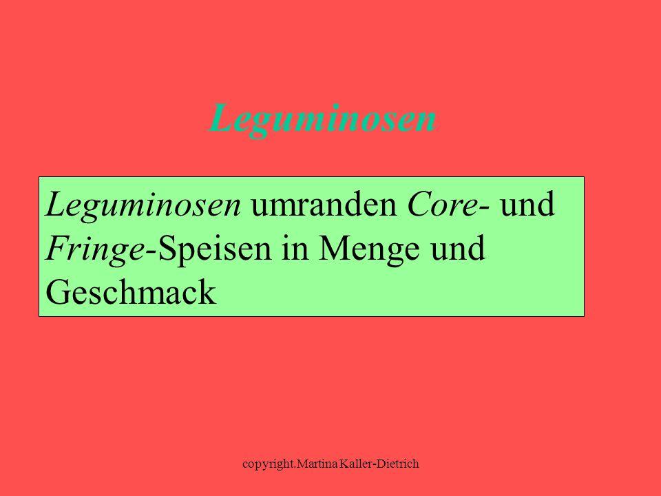 copyright.Martina Kaller-Dietrich Leguminosen Leguminosen umranden Core- und Fringe-Speisen in Menge und Geschmack