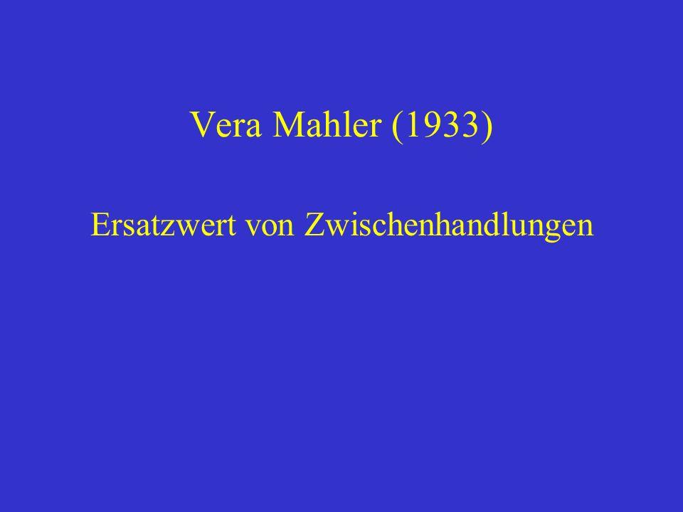 Vera Mahler (1933) Ersatzwert von Zwischenhandlungen