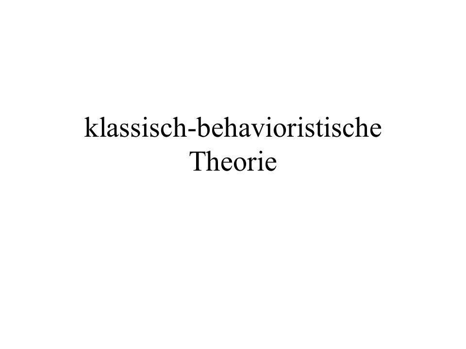 klassisch-behavioristische Theorie