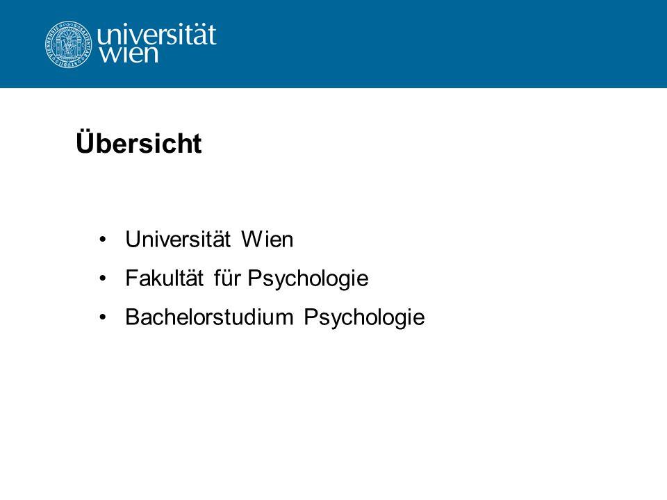 Übersicht Universität Wien Fakultät für Psychologie Bachelorstudium Psychologie