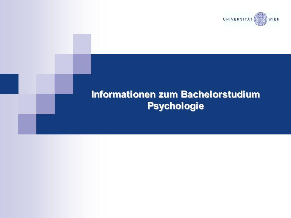 Informationen zum Bachelorstudium Psychologie Informationen zum Bachelorstudium Psychologie