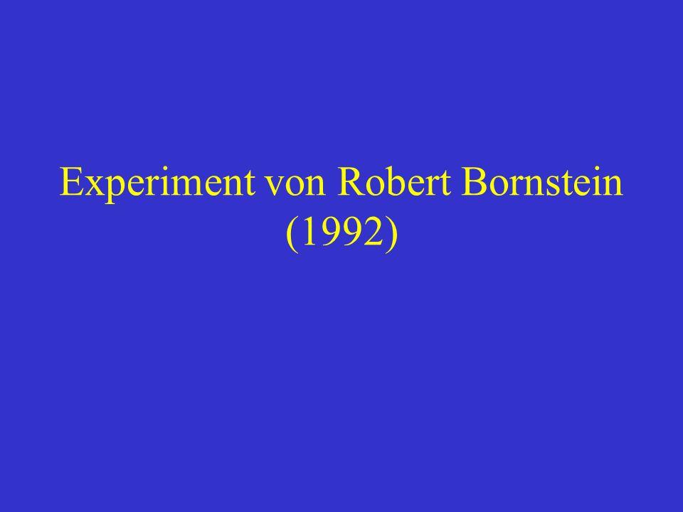 Experiment von Robert Bornstein (1992)