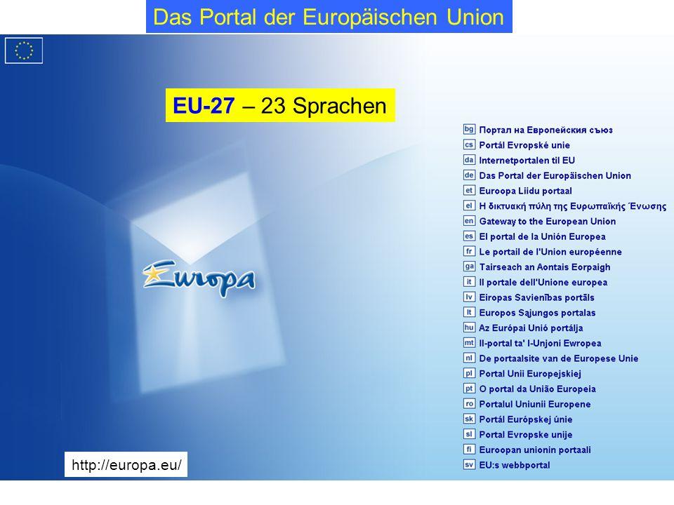 2 http://europa.eu/ Das Portal der Europäischen Union EU-27 – 23 Sprachen