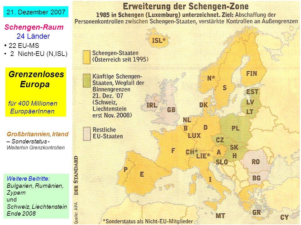 82 21. Dezember 2007 Schengen-Raum 24 Länder 22 EU-MS 2 Nicht-EU (N,ISL) Grenzenloses Europa für 400 Millionen EuropäerInnen Weitere Beitritte: Bulgar