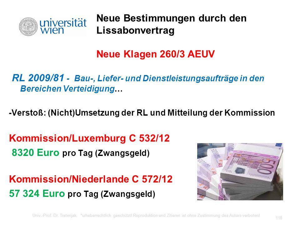 Neue Bestimmungen durch den Lissabonvertrag Neue Klagen 260/3 AEUV RL 2009/81 - Bau-, Liefer- und Dienstleistungsaufträge in den Bereichen Verteidigun