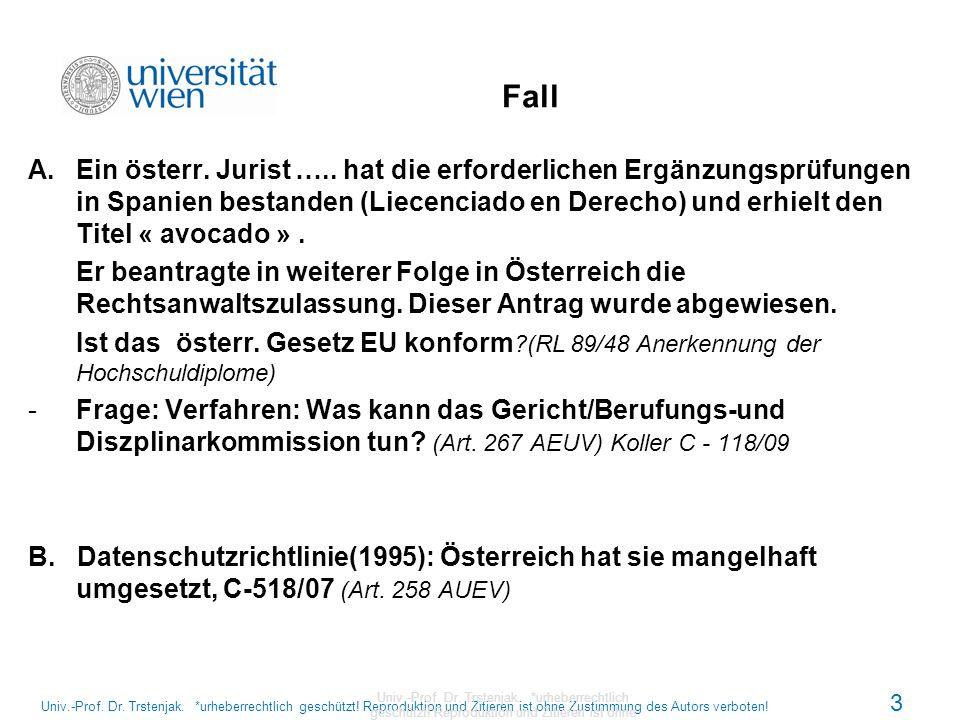 Zusammensetzung EuGH Österreich Richter: Dr.Peter Jann (1995-2009) Dr.