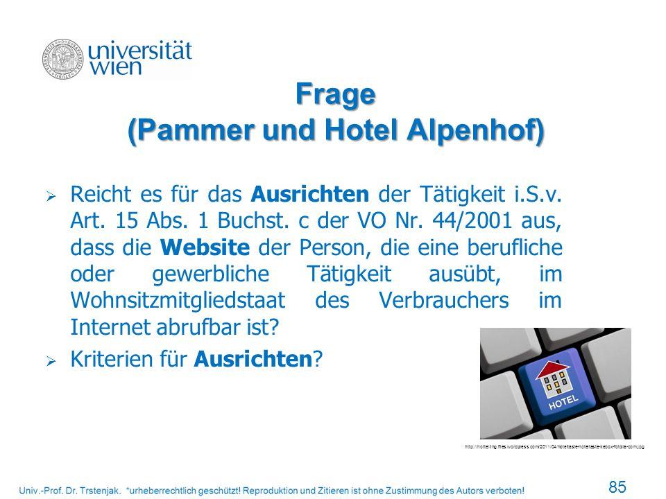 Frage (Pammer und Hotel Alpenhof) 85 http://hottelling.files.wordpress.com/2011/04/hoteltaste-hoteltaste-kebox-fotolia-com.jpg Reicht es für das Ausri
