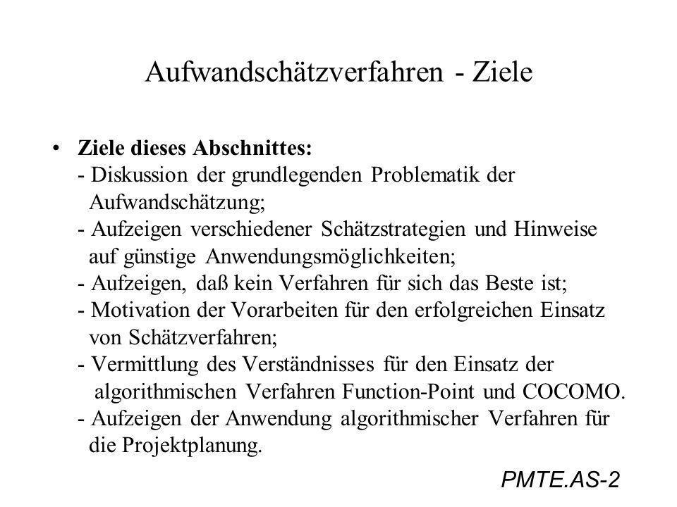 PMTE.AS-33 Aufwandschätzverfahren: Function-Point-Method (Funktionsverfahren) Beispiel zu Komplexitätsstufen und FP-Zuordnung für die Komponente Ausgabedaten: (Böhm, S.