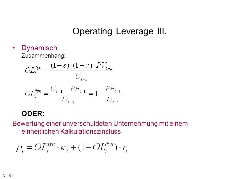 Nr. 81 Operating Leverage III. Dynamisch Zusammenhang: ODER: Bewertung einer unverschuldeten Unternehmung mit einem einheitlichen Kalkulationszinsfuss