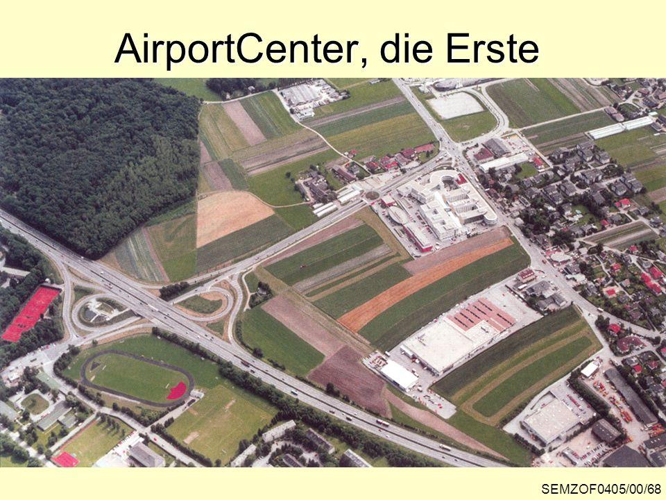 AirportCenter, die Erste SEMZOF0405/00/68