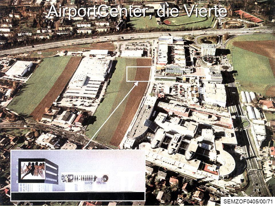 AirportCenter, die Vierte SEMZOF0405/00/71
