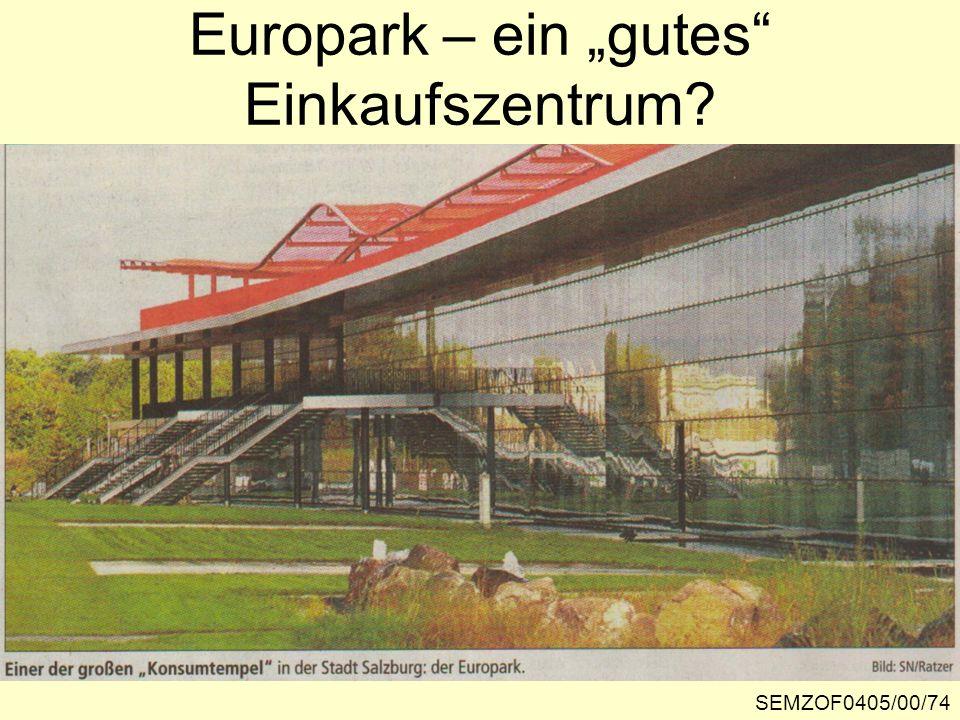 Europark – ein gutes Einkaufszentrum? SEMZOF0405/00/74