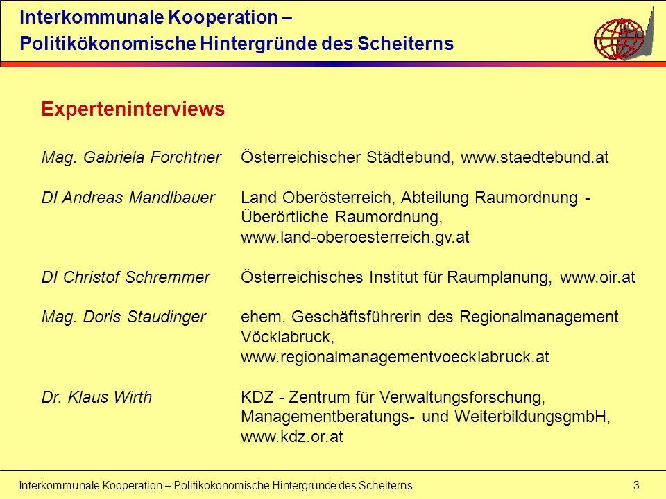 Interkommunale Kooperation – Politikökonomische Hintergründe des Scheiterns 3 Interkommunale Kooperation – Politikökonomische Hintergründe des Scheite