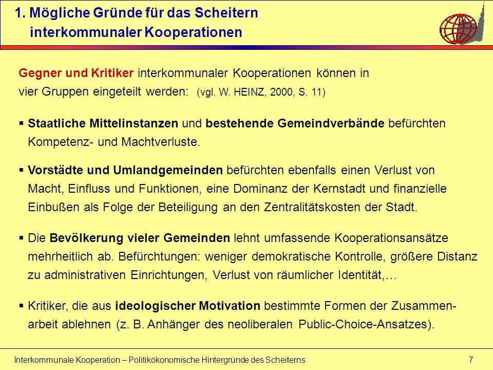 Interkommunale Kooperation – Politikökonomische Hintergründe des Scheiterns 8 1.