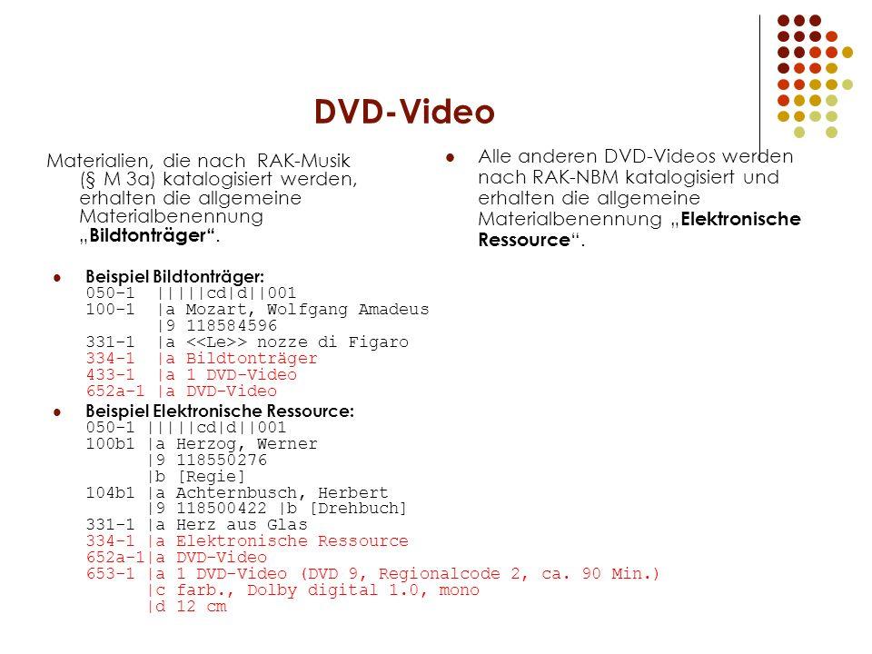 DVD-Video Beispiel Bildtonträger: 050-1 |||||cd|d||001 100-1 |a Mozart, Wolfgang Amadeus |9 118584596 331-1 |a > nozze di Figaro 334-1 |a Bildtonträge