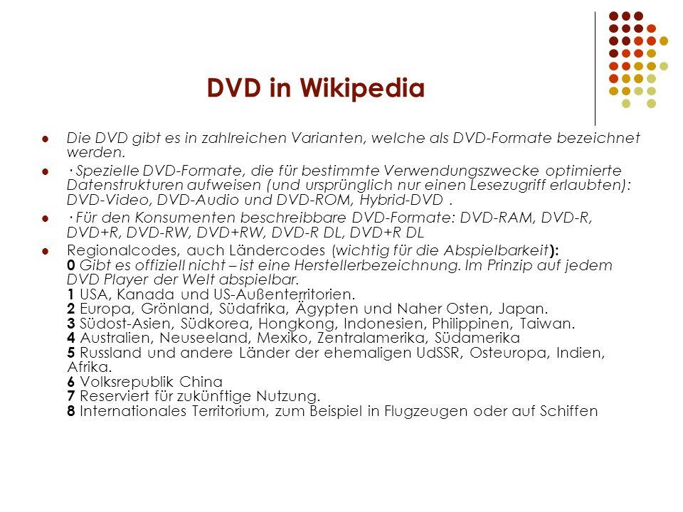 DVD in Wikipedia Die DVD gibt es in zahlreichen Varianten, welche als DVD-Formate bezeichnet werden. · Spezielle DVD-Formate, die für bestimmte Verwen