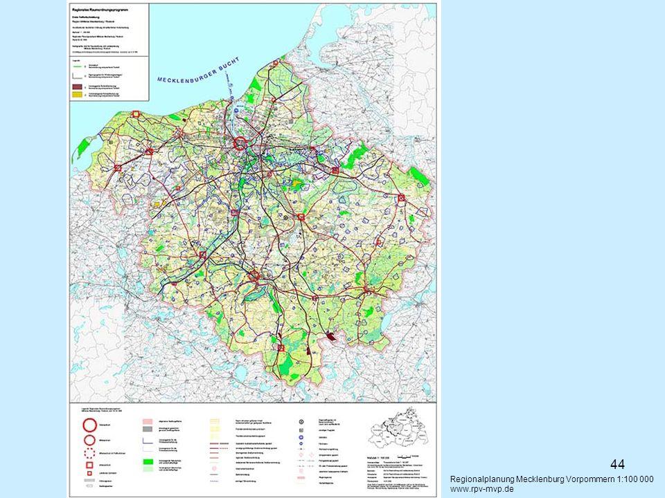 44 Regionalplanung Mecklenburg Vorpommern 1:100 000 www.rpv-mvp.de