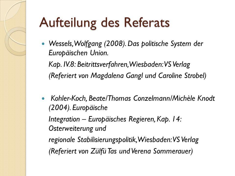 Wolfgang Wessels seit 1994 Inhaber des Jean-Monnet- Lehrstuhls am Forschungsinstitut für Politische Wissenschaft und Europäische Fragen der Universität Köln Schwerpunkte: das System der Europäischen Union, die Rolle der EU im internationalen System, die Vertiefung und Erweiterung der EU sowie Theorien der internationalen Beziehungen und europäischen Integration