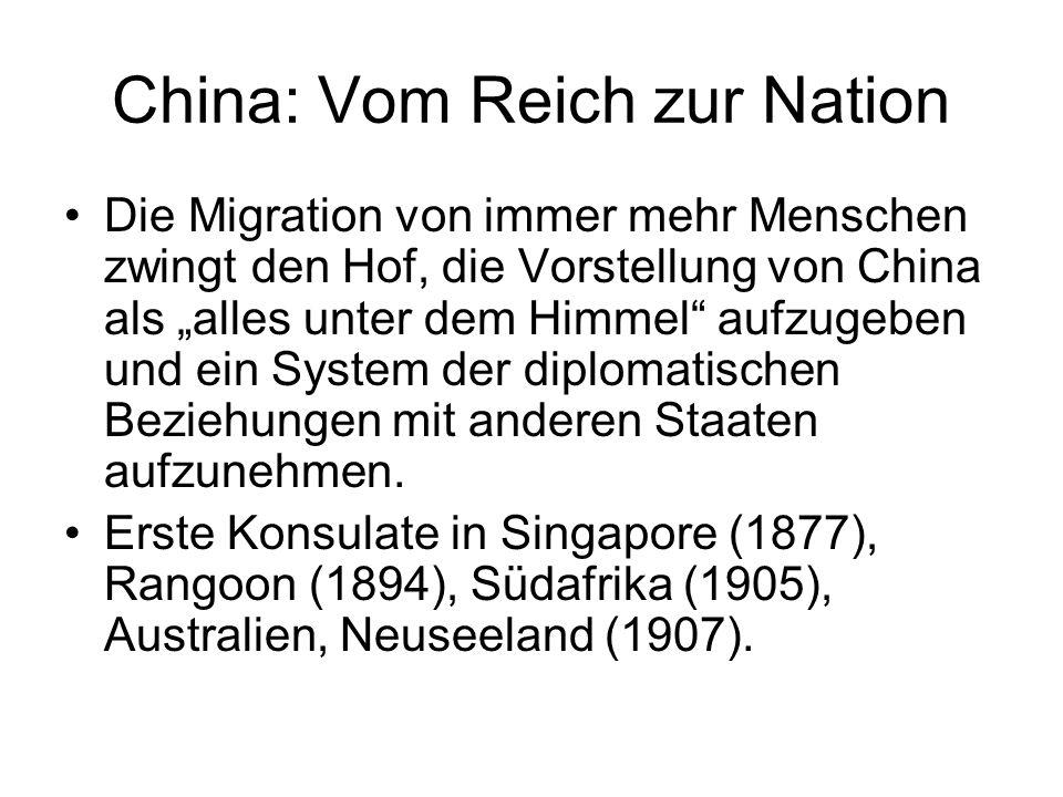 China: Vom Reich zur Nation Die Migration von immer mehr Menschen zwingt den Hof, die Vorstellung von China als alles unter dem Himmel aufzugeben und