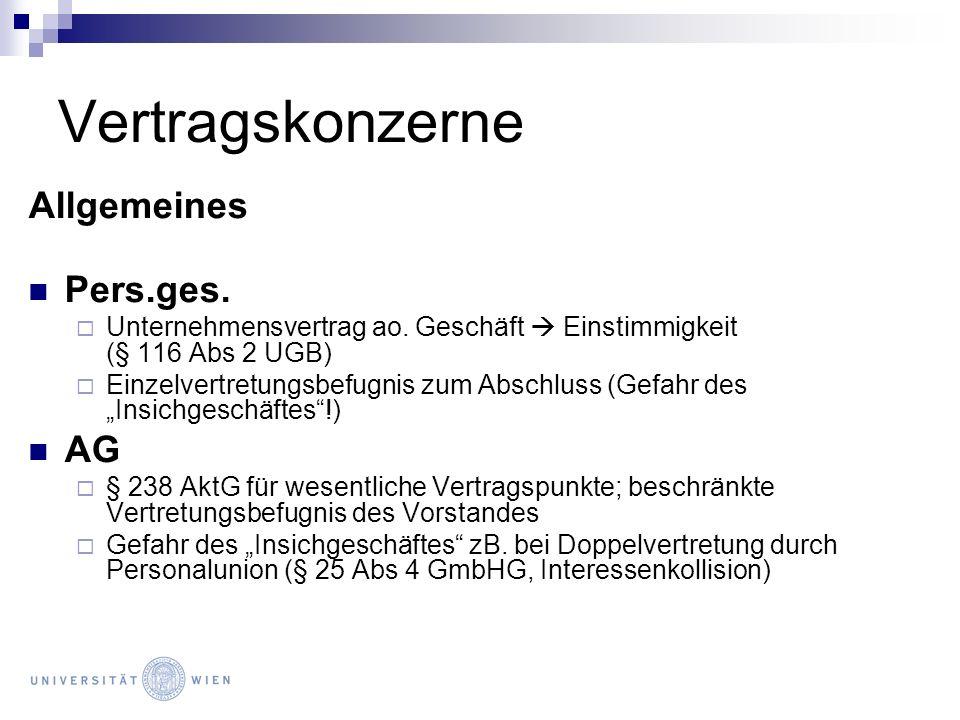 Vertragskonzerne Allgemeines Pers.ges. Unternehmensvertrag ao. Geschäft Einstimmigkeit (§ 116 Abs 2 UGB) Einzelvertretungsbefugnis zum Abschluss (Gefa