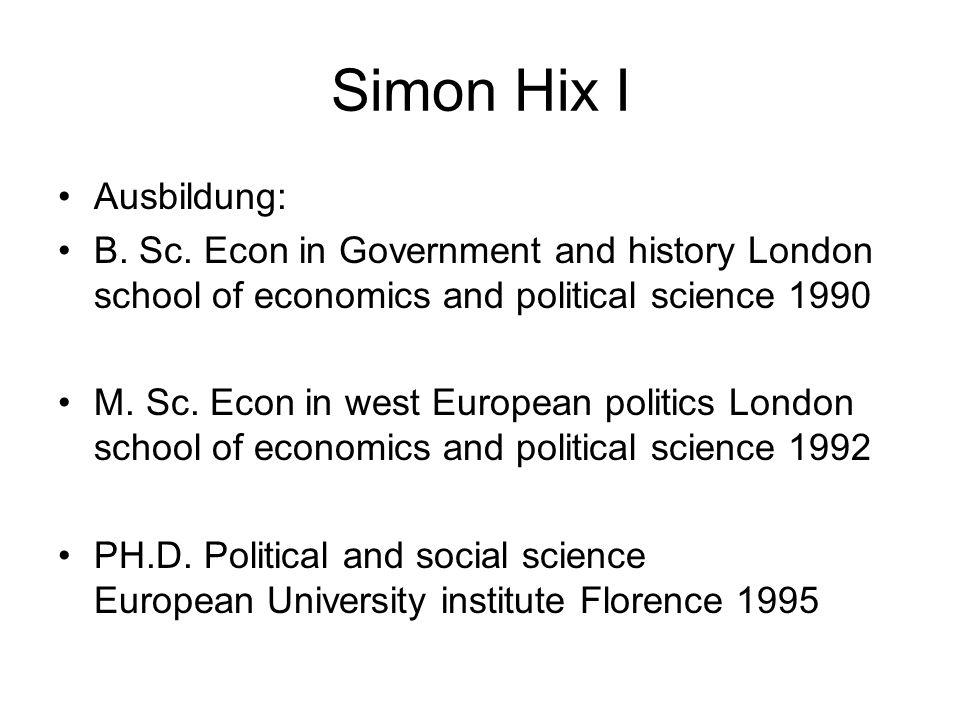Simon Hix I Ausbildung: B. Sc.