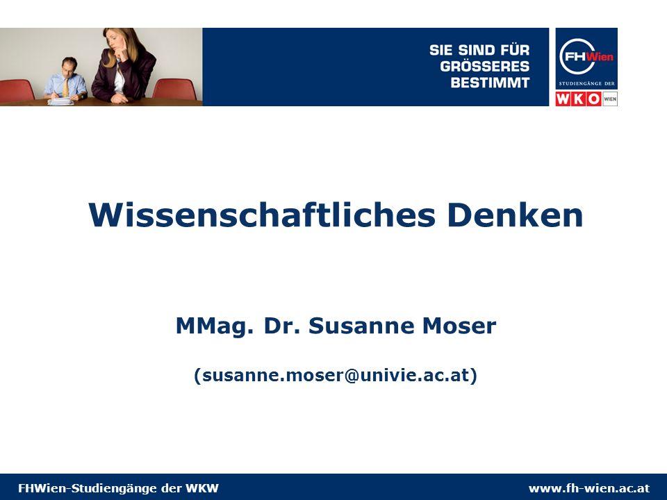 www.fh-wien.ac.atFHWien-Studiengänge der WKW Wissenschaftliches Denken MMag.