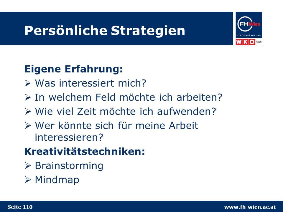 www.fh-wien.ac.at Persönliche Strategien Eigene Erfahrung: Was interessiert mich.