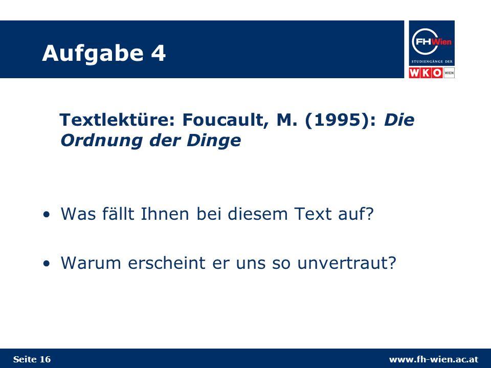 www.fh-wien.ac.at Aufgabe 4 Textlektüre: Foucault, M.