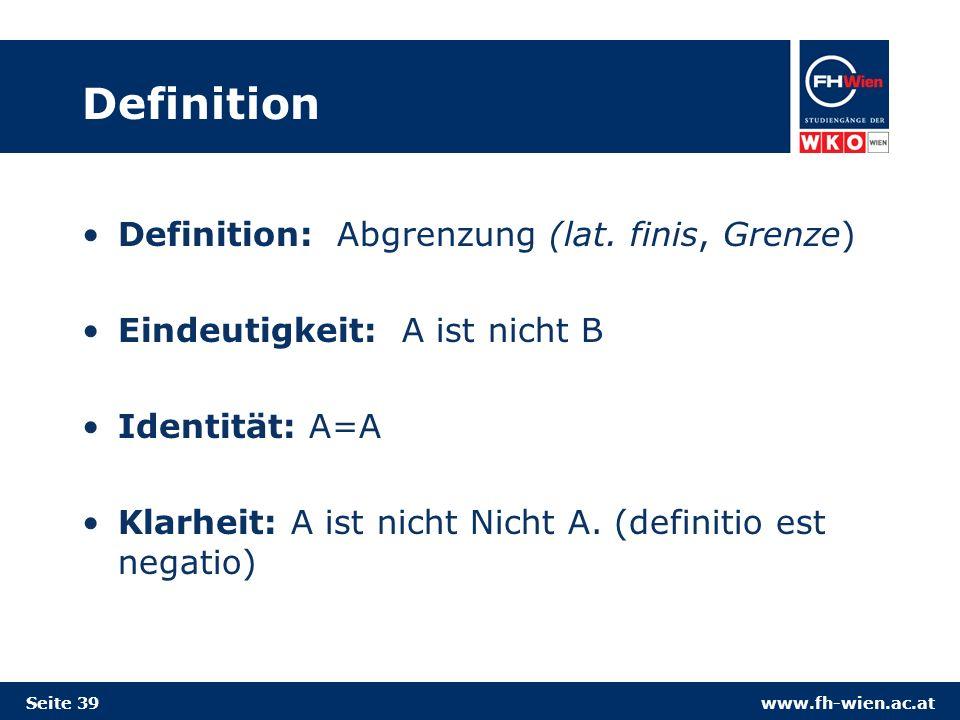 www.fh-wien.ac.at Definition Definition: Abgrenzung (lat.