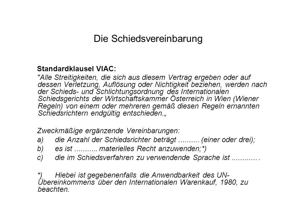 Die Schiedsvereinbarung Standardklausel VIAC: