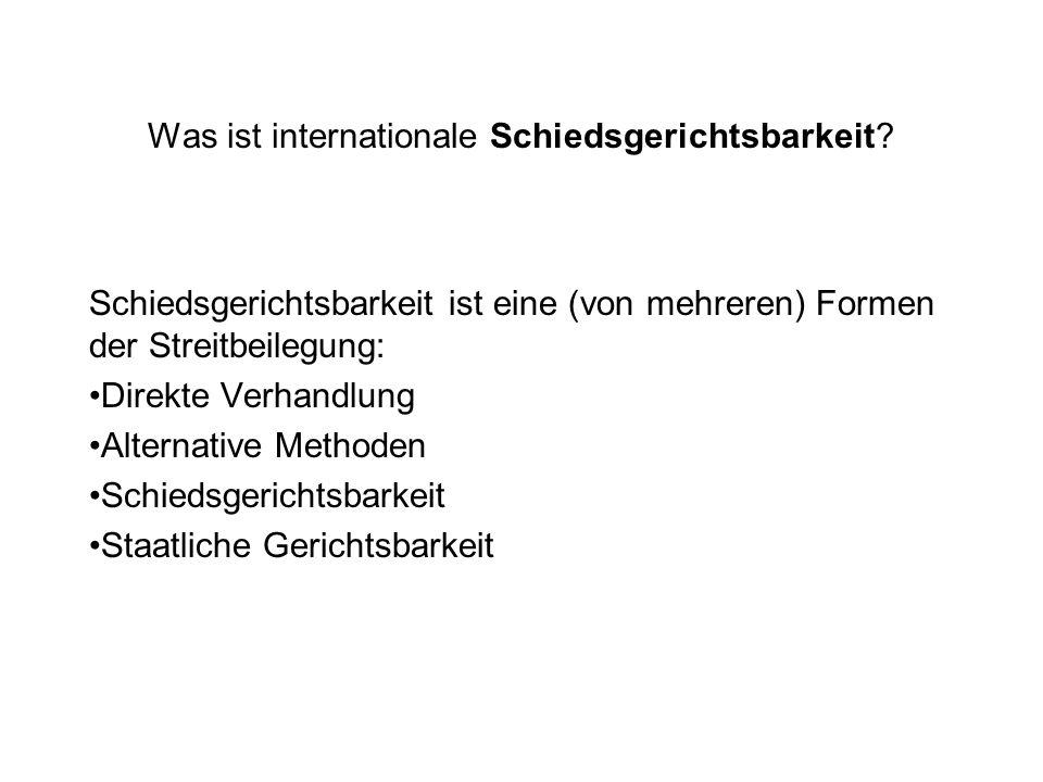 Die Schiedsvereinbarung Standardklausel ICC: Alle aus oder in Zusammenhang mit dem gegenwärtigen Vertrag sich ergebenden Streitigkeiten werden nach der Schiedsgerichtsordnung der internationalen Handelskammer von einem oder mehreren gemäß dieser Ordnung ernannten Schiedsrichtern endgültig entschieden.