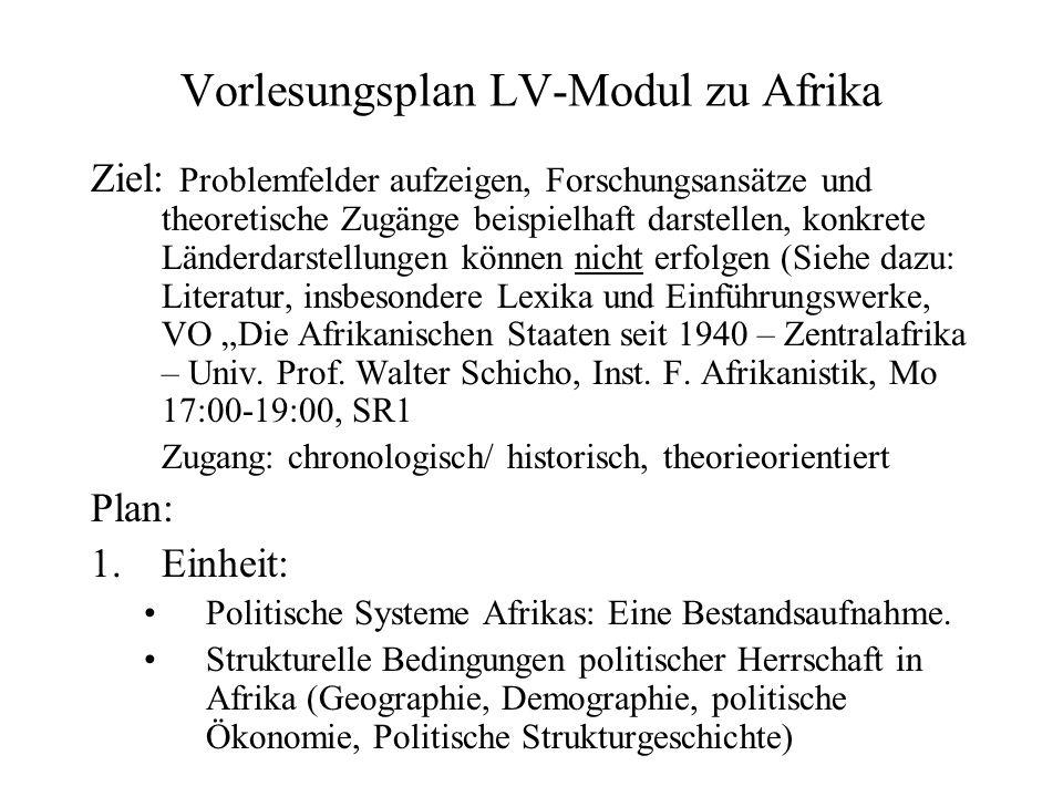 Moderne Staatlichkeit und Afrika: politische Systeme der vorkolonialen Periode 2.
