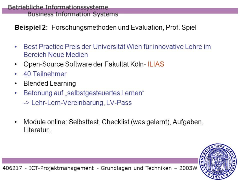 Beispiel 2: Forschungsmethoden und Evaluation, Prof. Spiel Best Practice Preis der Universität Wien für innovative Lehre im Bereich Neue Medien Open-S