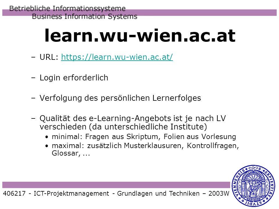 learn.wu-wien.ac.at –URL: https://learn.wu-wien.ac.at/https://learn.wu-wien.ac.at/ –Login erforderlich –Verfolgung des persönlichen Lernerfolges –Qual