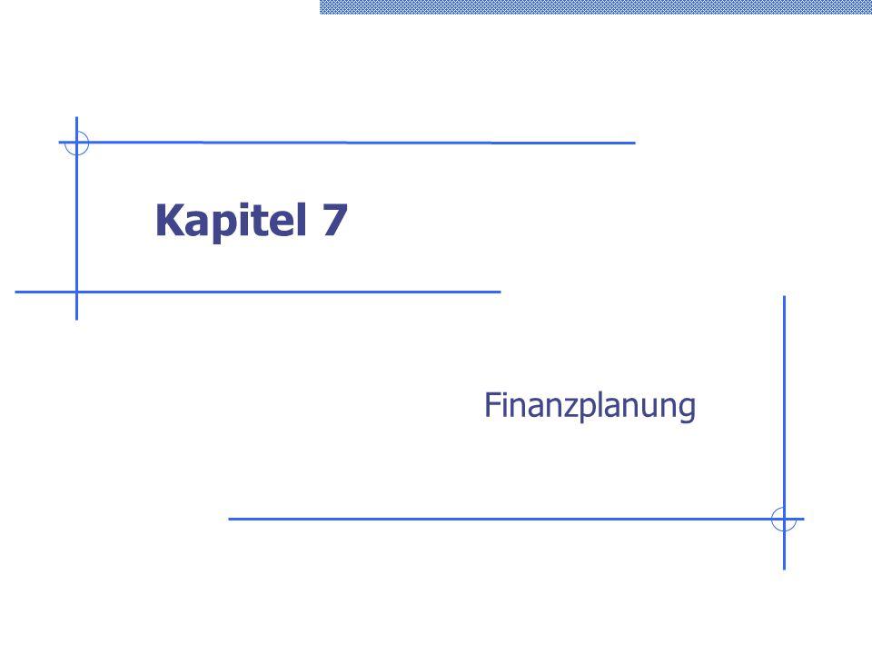 Kapitel 7 Finanzplanung