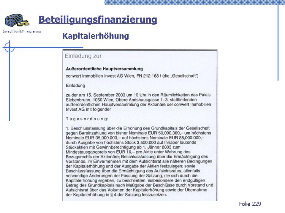 Investition & Finanzierung Folie 229 Kapitalerhöhung Beteiligungsfinanzierung