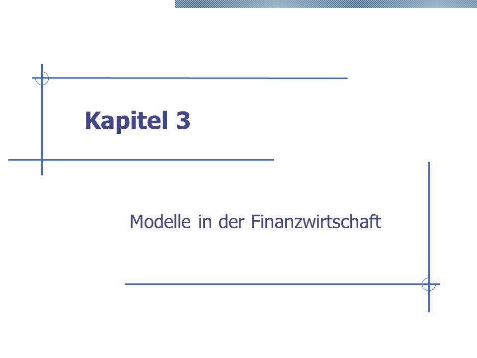 Kapitel 3 Modelle in der Finanzwirtschaft