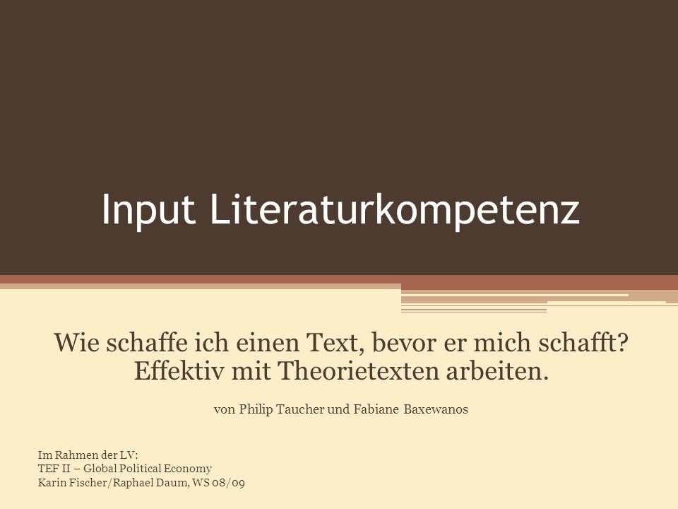 Input Literaturkompetenz Wie schaffe ich einen Text, bevor er mich schafft? Effektiv mit Theorietexten arbeiten. von Philip Taucher und Fabiane Baxewa