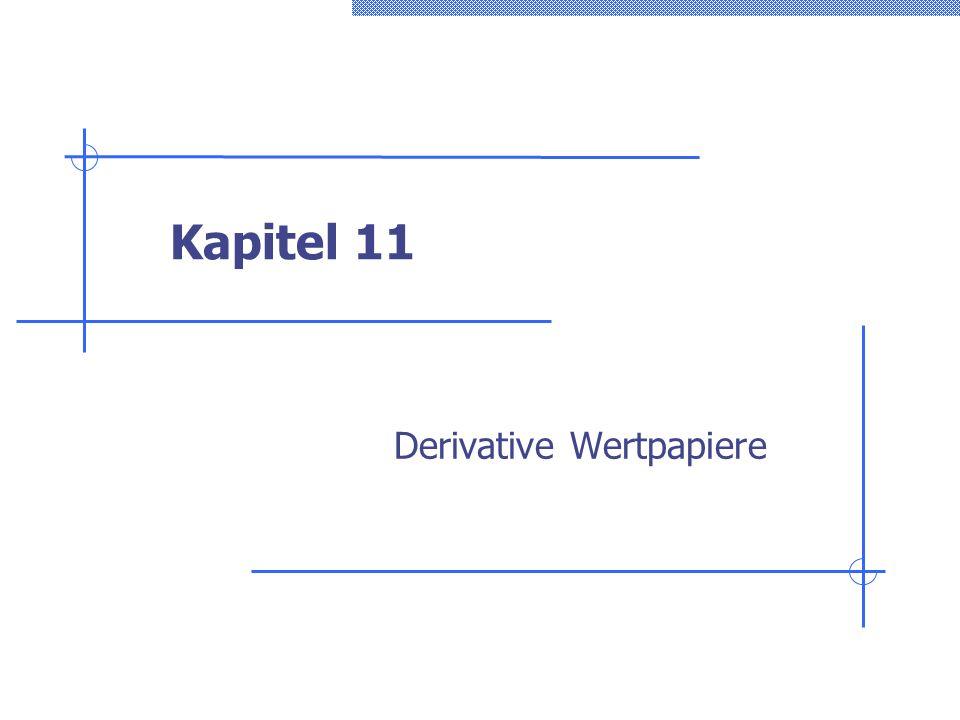 Kapitel 11 Derivative Wertpapiere