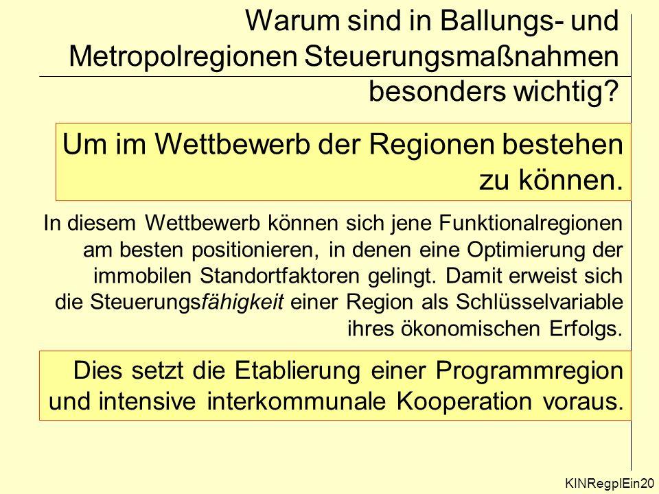 Warum sind in Ballungs- und Metropolregionen Steuerungsmaßnahmen besonders wichtig.