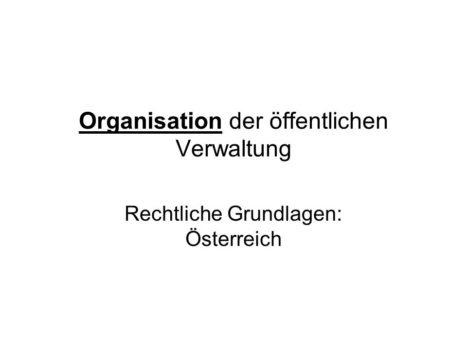 Staatliche Verwaltung (B.-VG) Art.