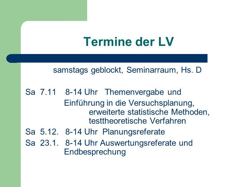 Termine der LV samstags geblockt, Seminarraum, Hs.