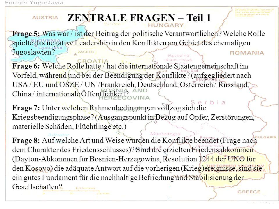 ZENTRALE FRAGEN – Teil 1 Frage 5: Was war / ist der Beitrag der politische Verantwortlichen? Welche Rolle spielte das negative Leadership in den Konfl