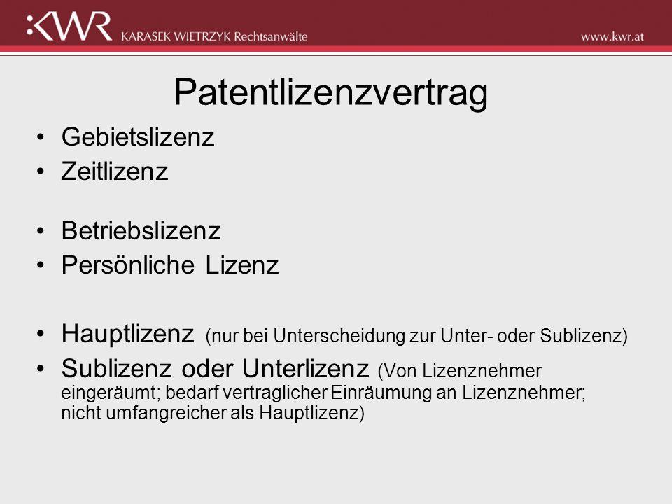Patentlizenzvertrag Gebietslizenz Zeitlizenz Betriebslizenz Persönliche Lizenz Hauptlizenz (nur bei Unterscheidung zur Unter- oder Sublizenz) Sublizen
