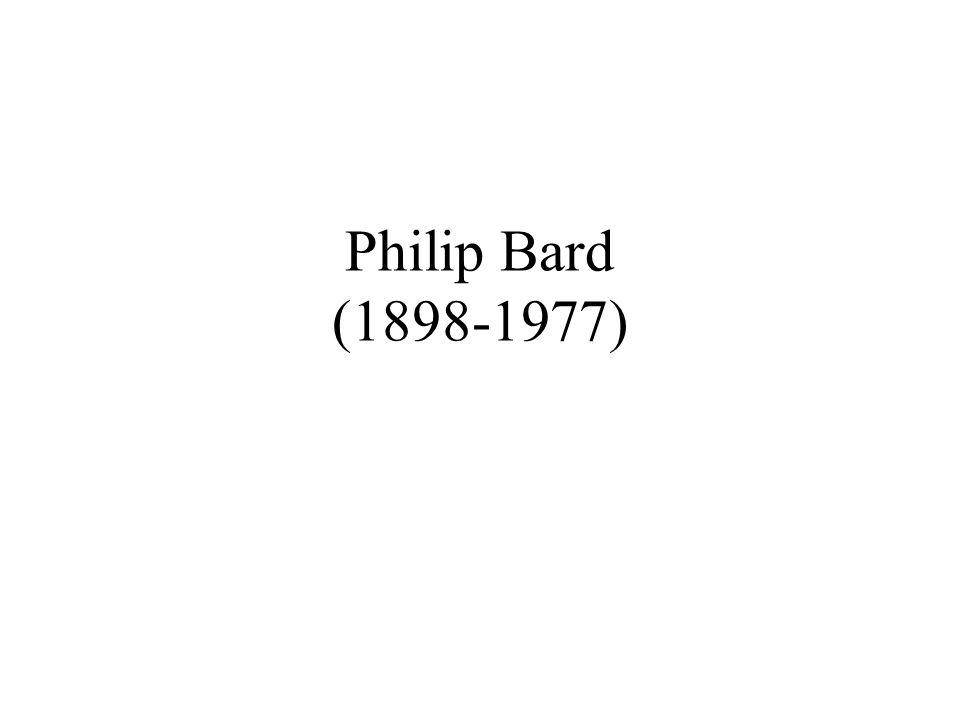 Philip Bard (1898-1977)