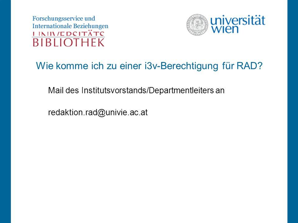 Wie komme ich zu einer i3v-Berechtigung für RAD.