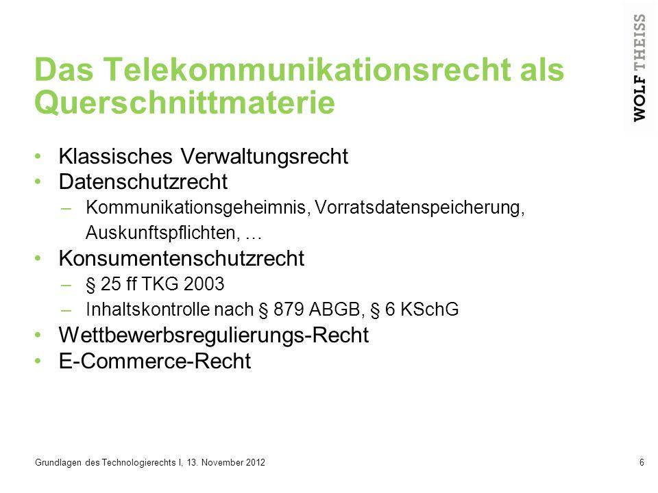 Grundlagen des Technologierechts I, 13. November 201237 Danke für die Aufmerksamkeit!