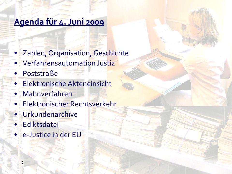 13 eAkteneinsicht Die elektronische Akteneinsicht ist der externe Zugriff auf die in der Verfahrensautomation Justiz (VJ) gespeicherten Daten durch Parteien und ihre Vertreter.