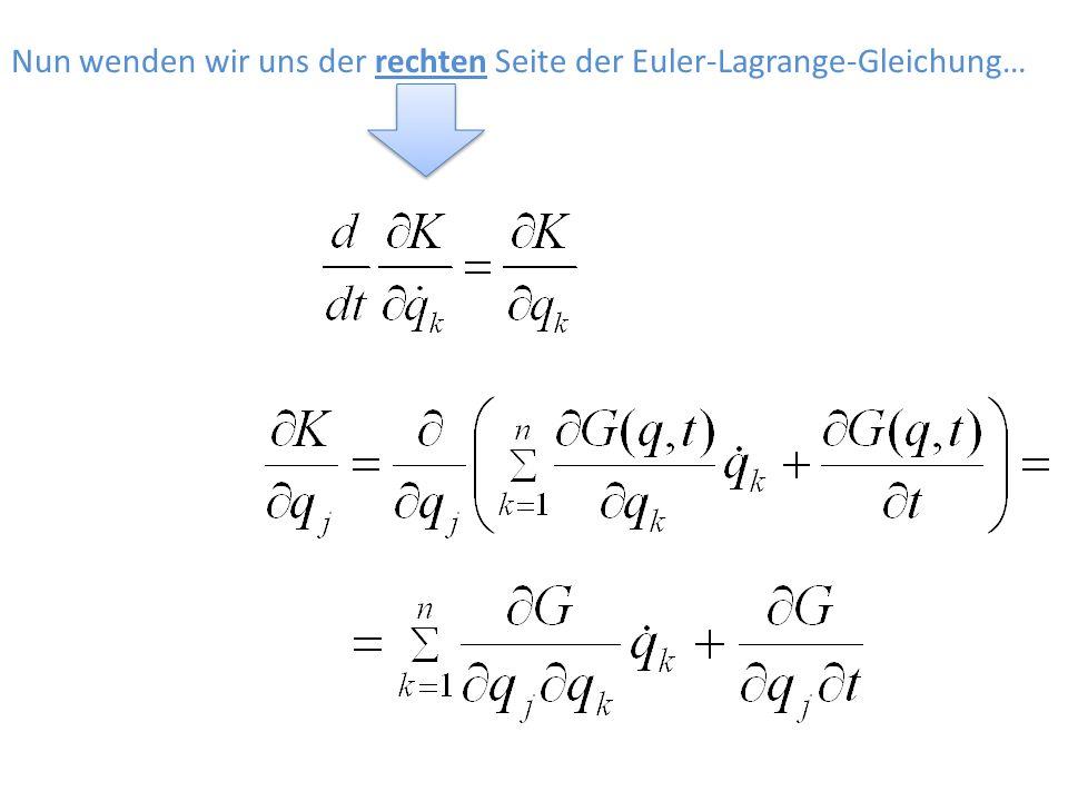 Nun wenden wir uns der rechten Seite der Euler-Lagrange-Gleichung…
